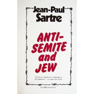 sartre anti semite and jew analysis essay